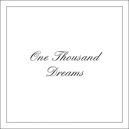 One Thousand Dreams